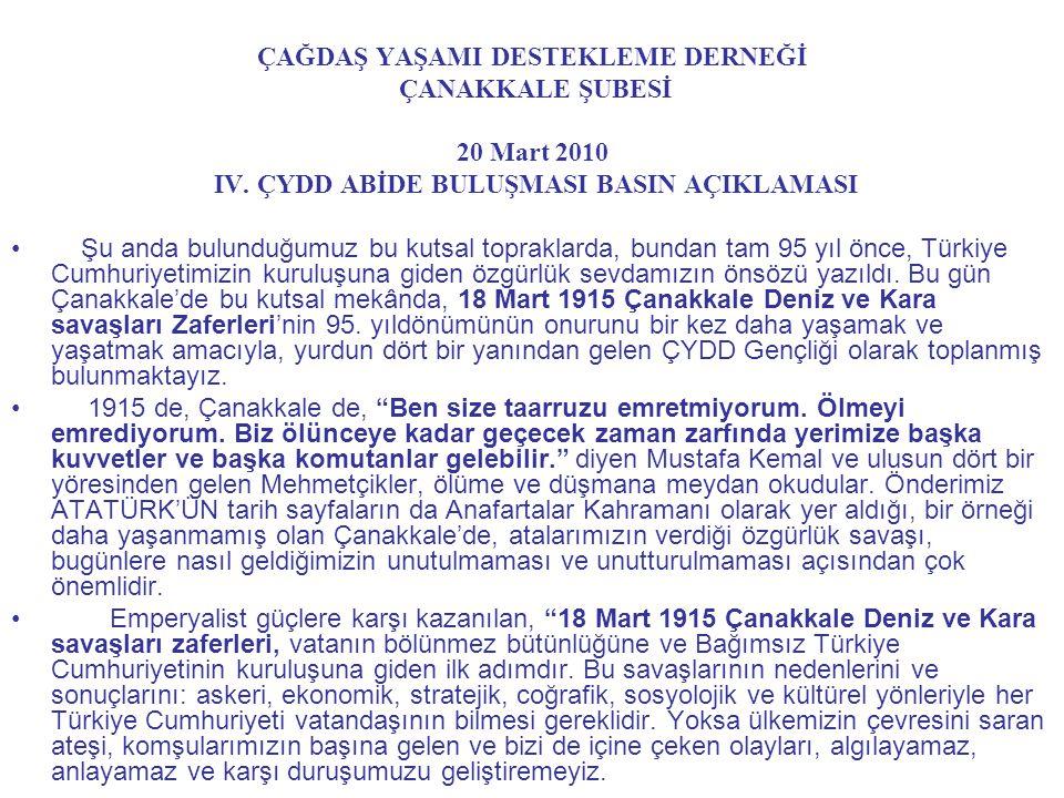 ÇAĞDAŞ YAŞAMI DESTEKLEME DERNEĞİ ÇANAKKALE ŞUBESİ 20 Mart 2010