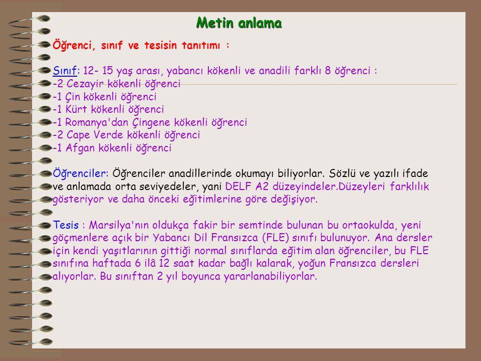 Metin anlama Öğrenci, sınıf ve tesisin tanıtımı :
