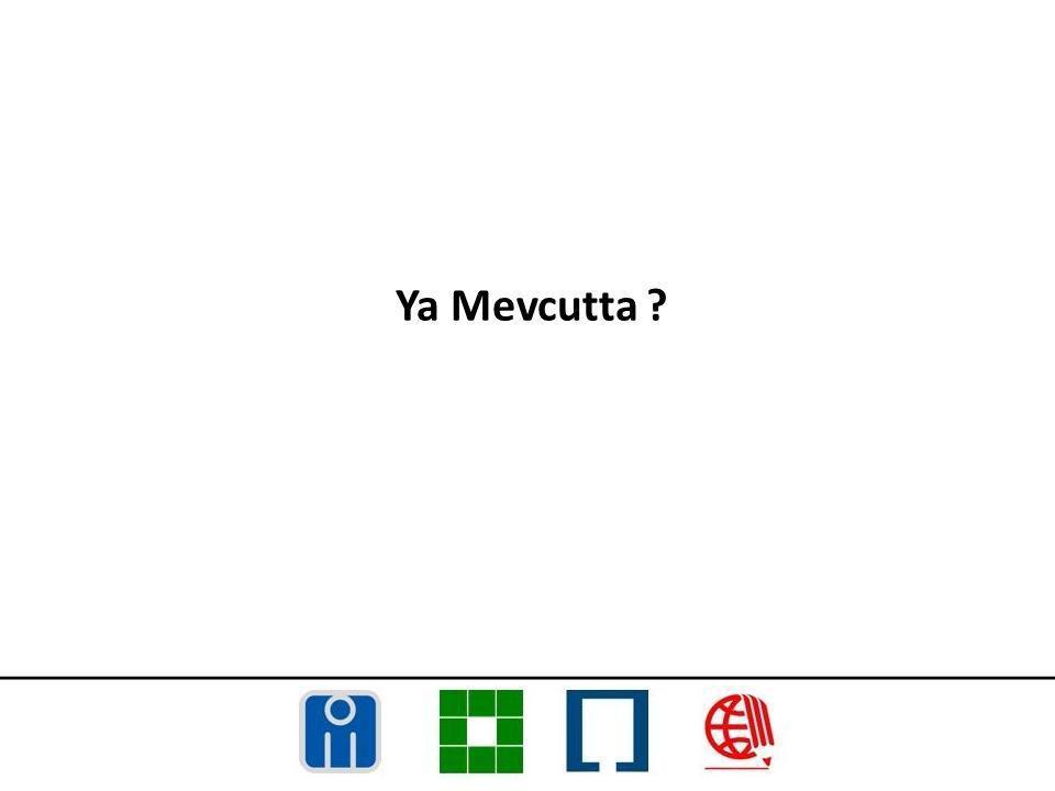 Ya Mevcutta