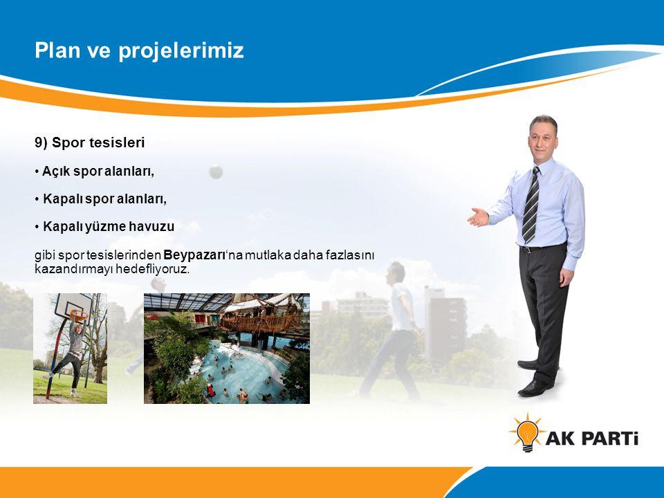 Plan ve projelerimiz 9) Spor tesisleri Açık spor alanları,