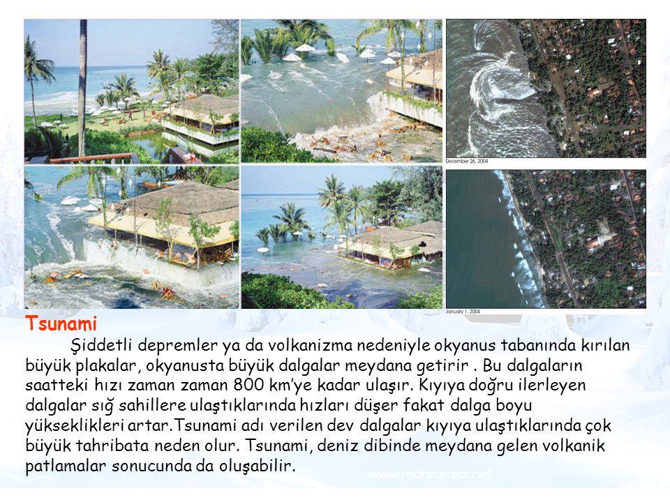 Örneğin, Hint Okyanusu'nda ocak-mart ayları arasındaki fırtınalar