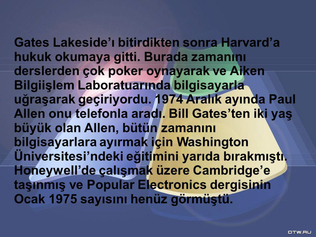 Gates Lakeside'ı bitirdikten sonra Harvard'a hukuk okumaya gitti
