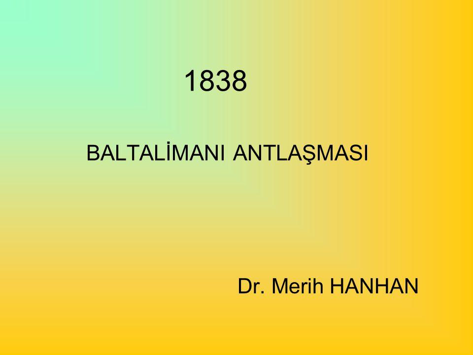 1838 BALTALİMANI ANTLAŞMASI