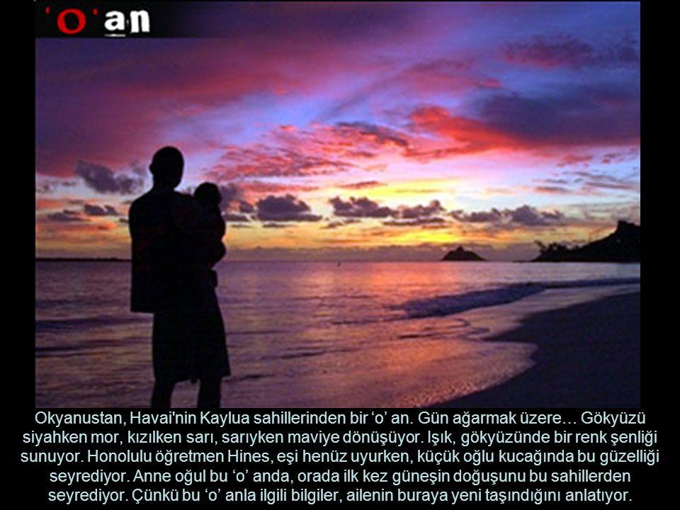 Okyanustan, Havai nin Kaylua sahillerinden bir 'o' an