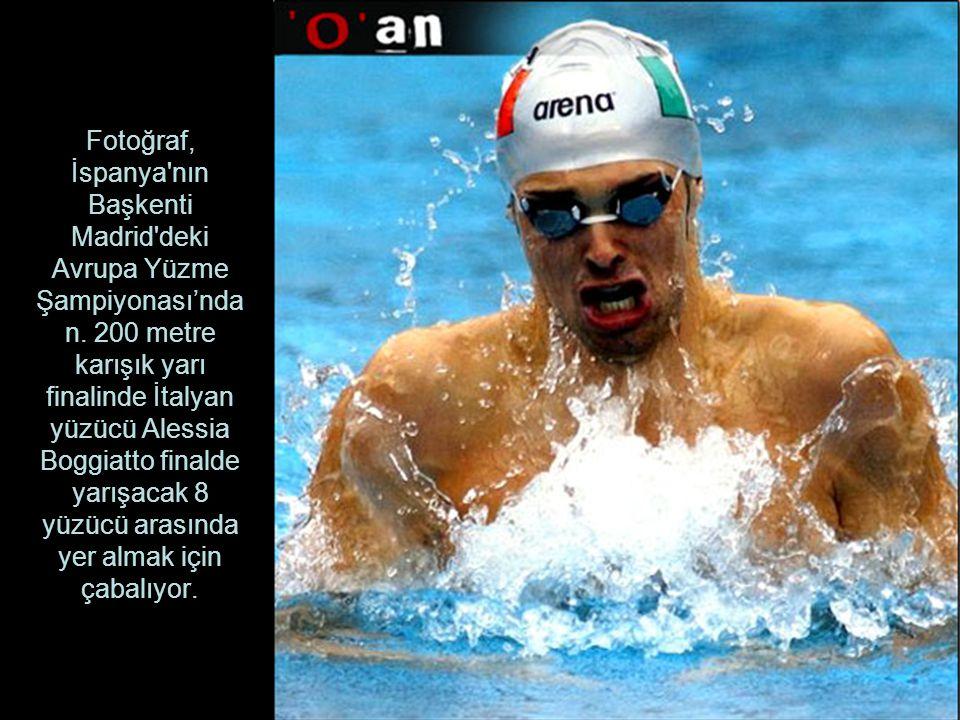 Fotoğraf, İspanya nın Başkenti Madrid deki Avrupa Yüzme Şampiyonası'ndan.