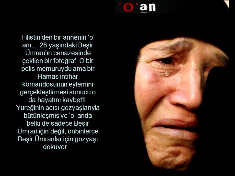 Filistin den bir annenin 'o' anı… 28 yaşındaki Beşir Ümran ın cenazesinde çekilen bir fotoğraf.