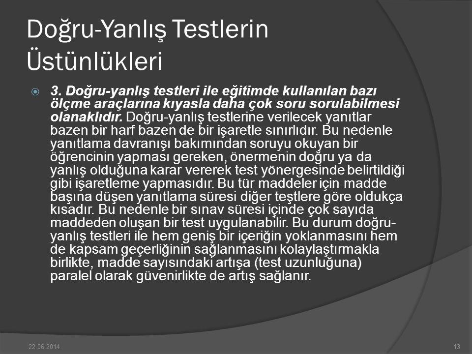 Doğru-Yanlış Testlerin Üstünlükleri