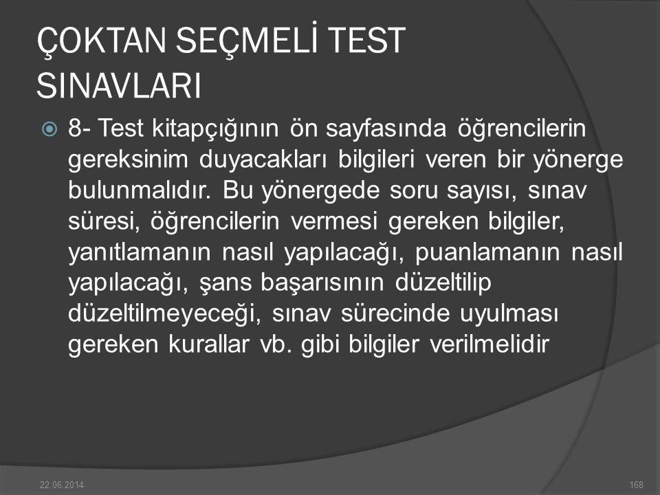 ÇOKTAN SEÇMELİ TEST SINAVLARI