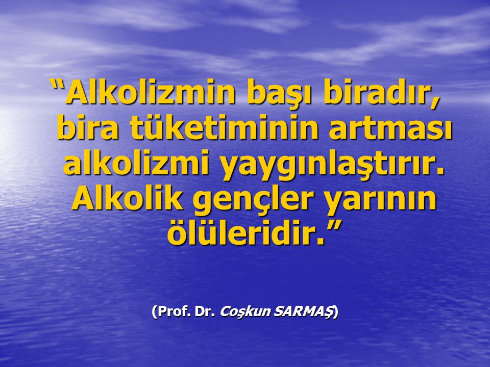 (Prof. Dr. Coşkun SARMAŞ)