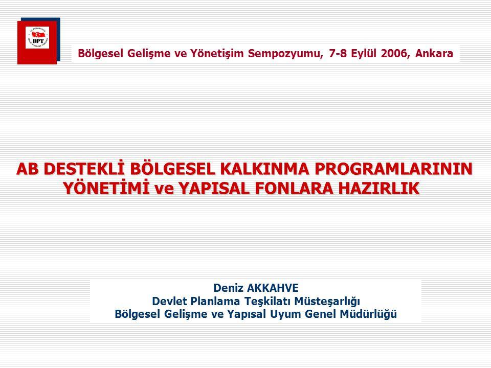 Bölgesel Gelişme ve Yönetişim Sempozyumu, 7-8 Eylül 2006, Ankara