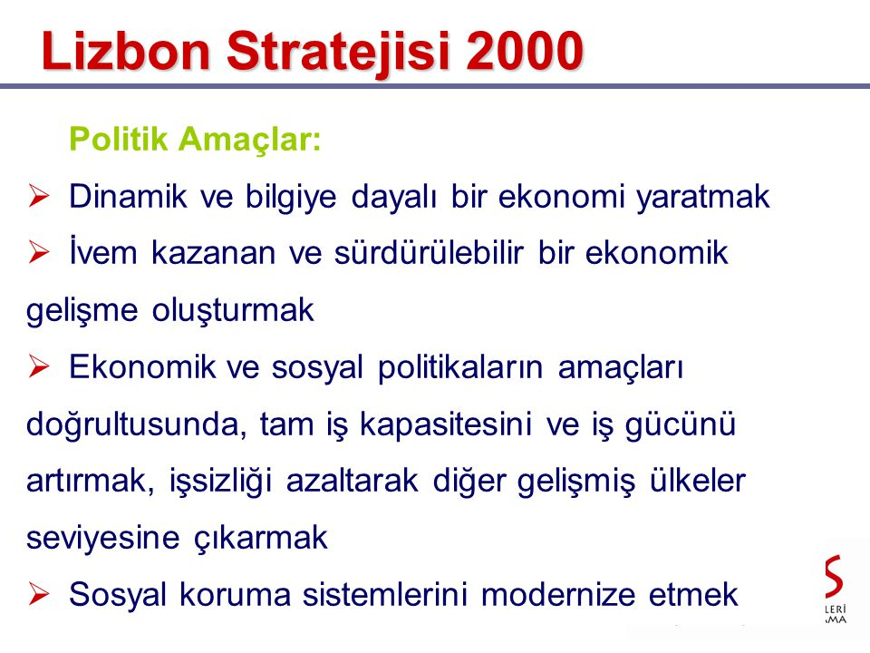 Lizbon Stratejisi 2000 Politik Amaçlar: