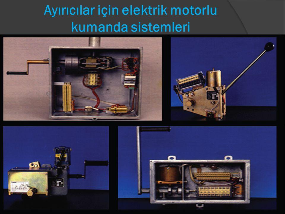 Ayırıcılar için elektrik motorlu kumanda sistemleri