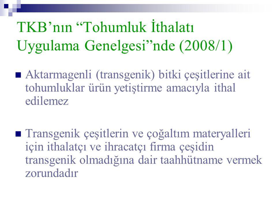 TKB'nın Tohumluk İthalatı Uygulama Genelgesi nde (2008/1)