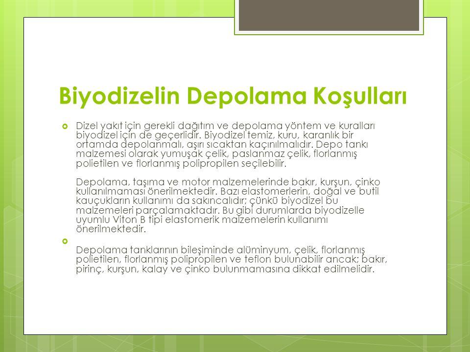Biyodizelin Depolama Koşulları