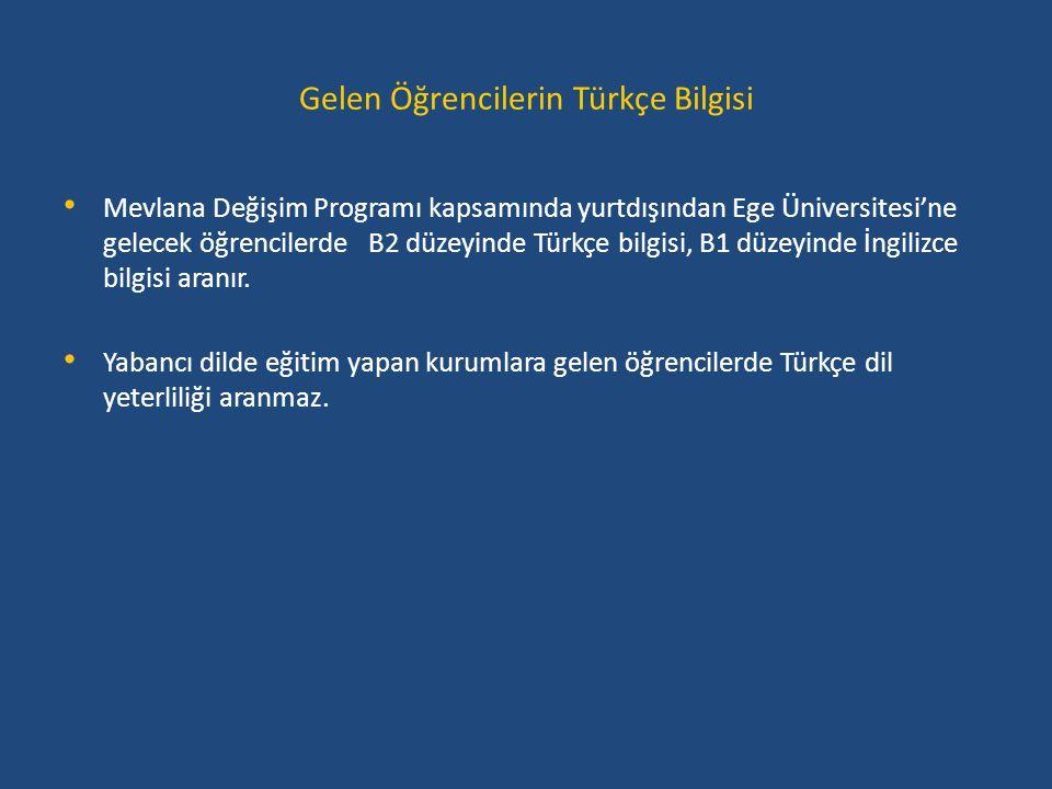 Gelen Öğrencilerin Türkçe Bilgisi