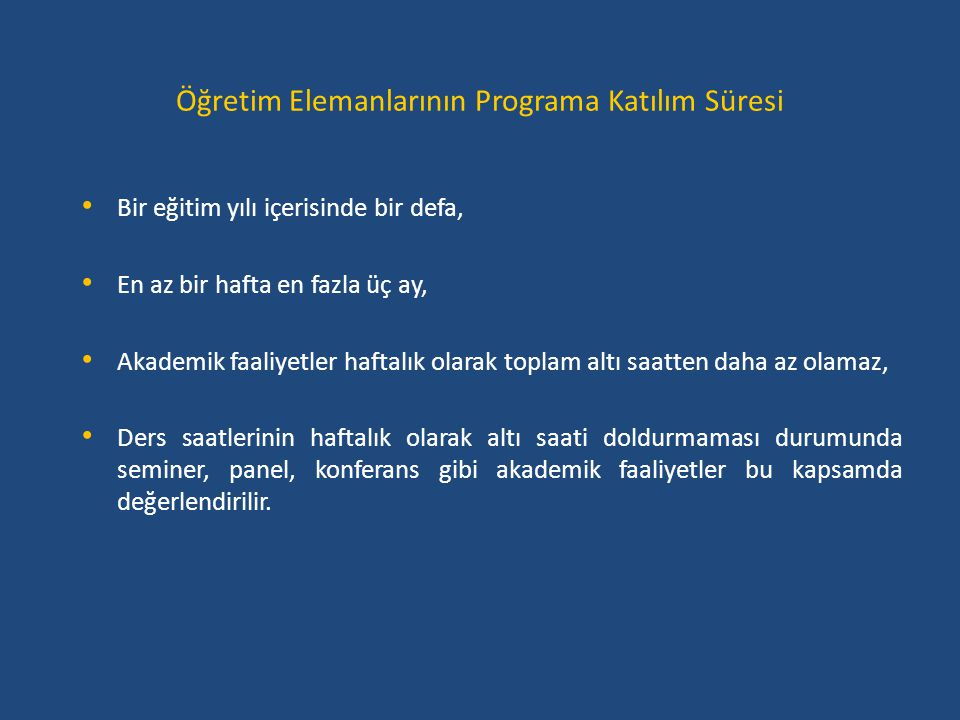 Öğretim Elemanlarının Programa Katılım Süresi