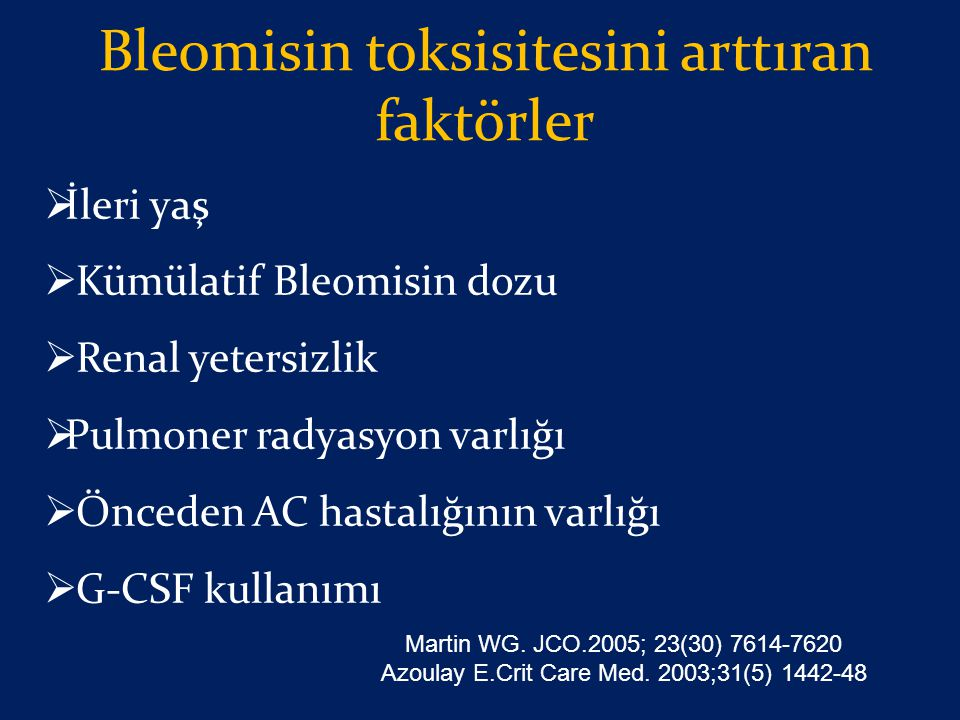 Bleomisin toksisitesini arttıran faktörler