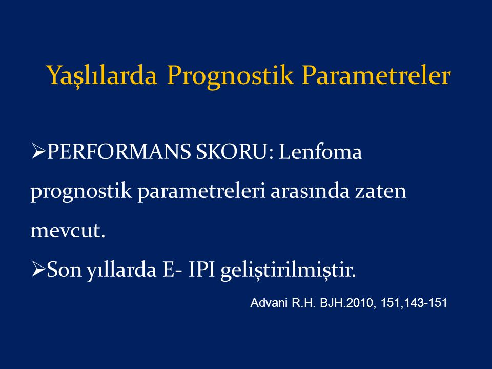 Yaşlılarda Prognostik Parametreler