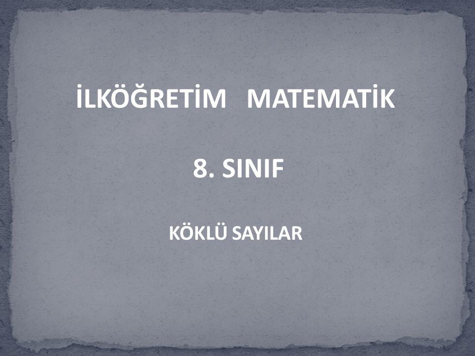 İLKÖĞRETİM MATEMATİK 8. SINIF