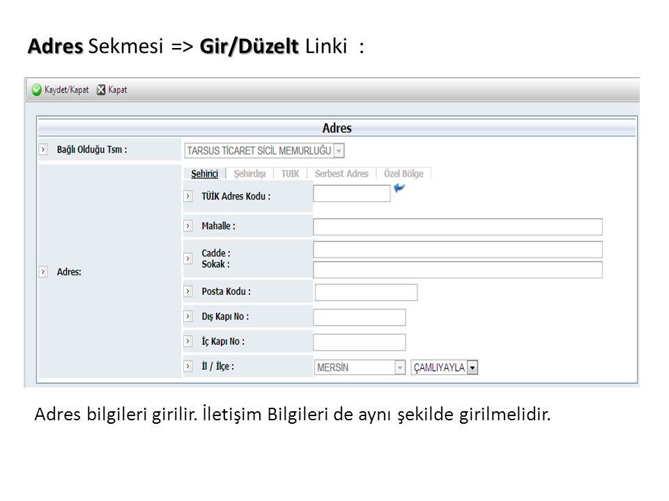 Adres Sekmesi => Gir/Düzelt Linki :