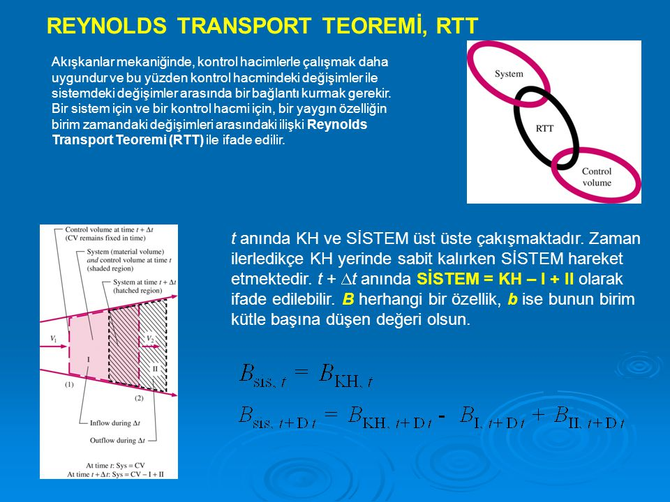 REYNOLDS TRANSPORT TEOREMİ, RTT