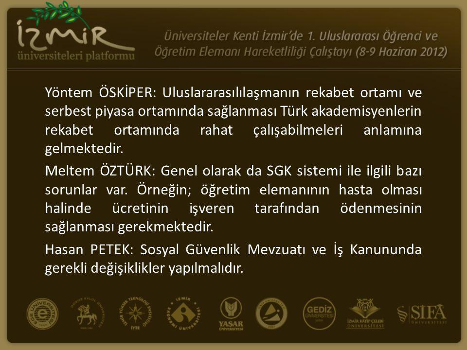 Yöntem ÖSKİPER: Uluslararasılılaşmanın rekabet ortamı ve serbest piyasa ortamında sağlanması Türk akademisyenlerin rekabet ortamında rahat çalışabilmeleri anlamına gelmektedir.