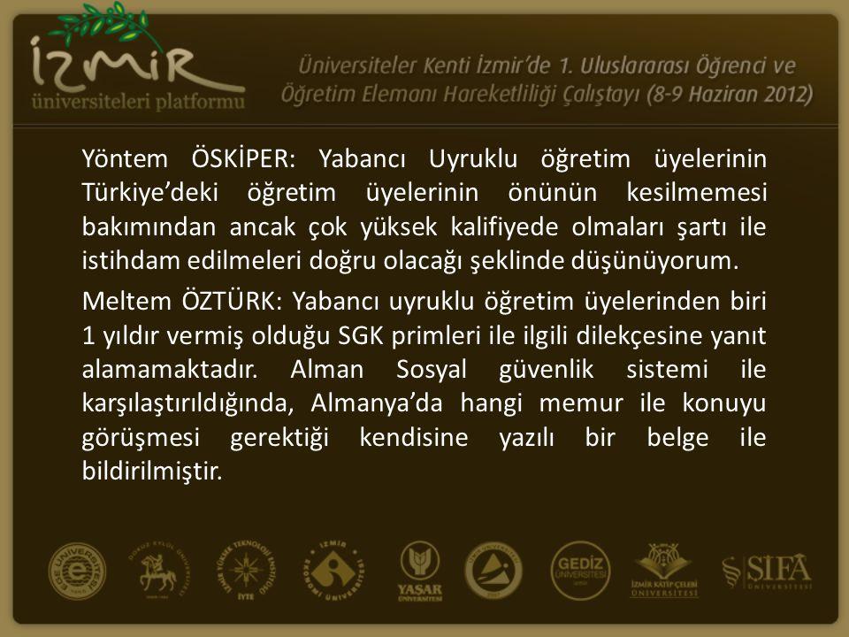 Yöntem ÖSKİPER: Yabancı Uyruklu öğretim üyelerinin Türkiye'deki öğretim üyelerinin önünün kesilmemesi bakımından ancak çok yüksek kalifiyede olmaları şartı ile istihdam edilmeleri doğru olacağı şeklinde düşünüyorum.