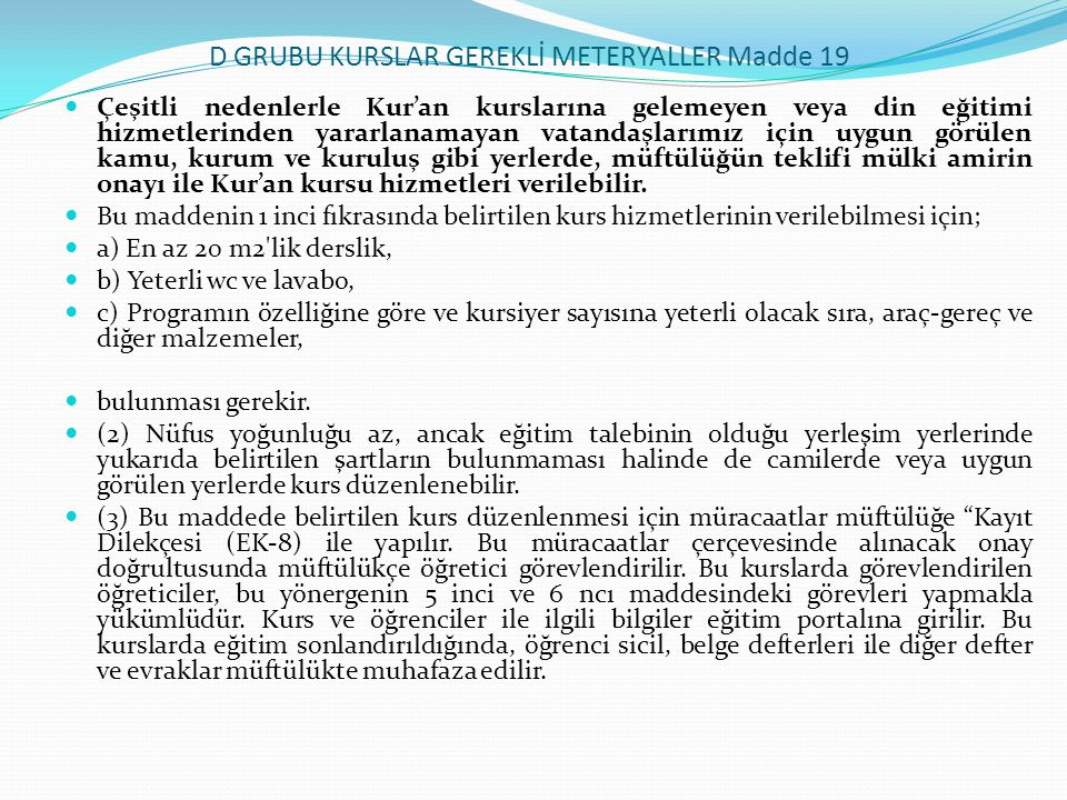 D GRUBU KURSLAR GEREKLİ METERYALLER Madde 19