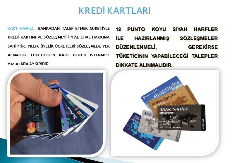 KREDİ KARTLARI