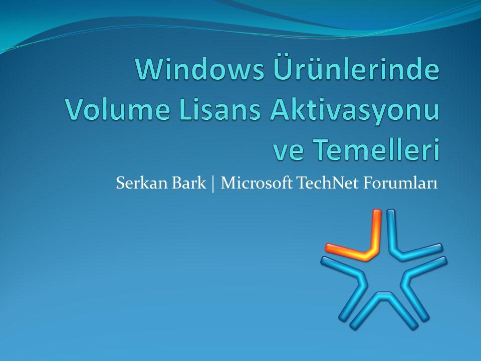 Windows Ürünlerinde Volume Lisans Aktivasyonu ve Temelleri