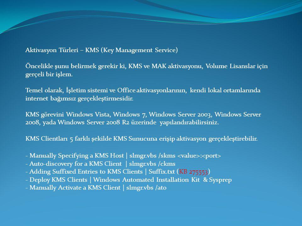 Aktivasyon Türleri – KMS (Key Management Service)