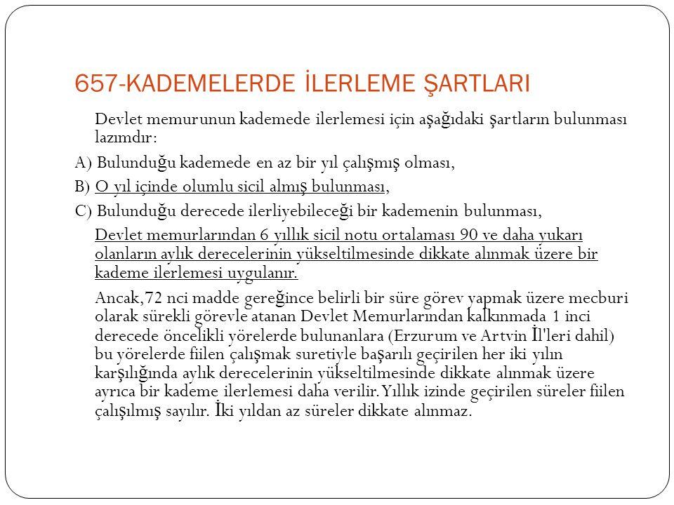 657-KADEMELERDE İLERLEME ŞARTLARI