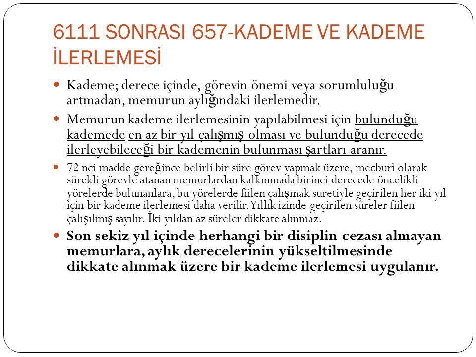 6111 SONRASI 657-KADEME VE KADEME İLERLEMESİ
