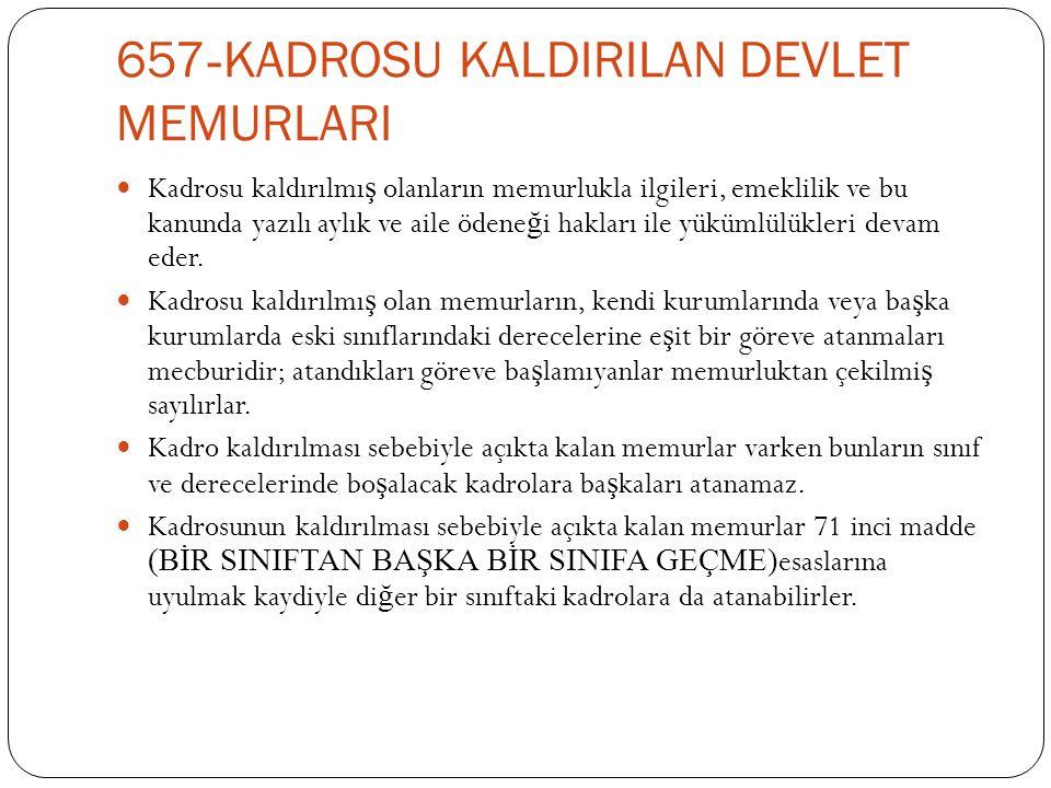 657-KADROSU KALDIRILAN DEVLET MEMURLARI