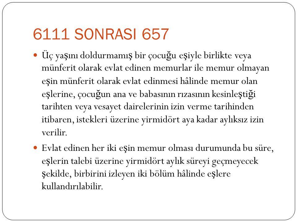 6111 SONRASI 657
