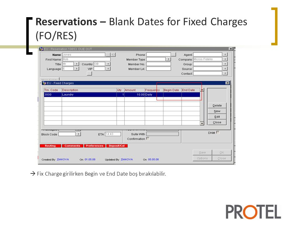 Reservations – Blank Dates for Fixed Charges (FO/RES)