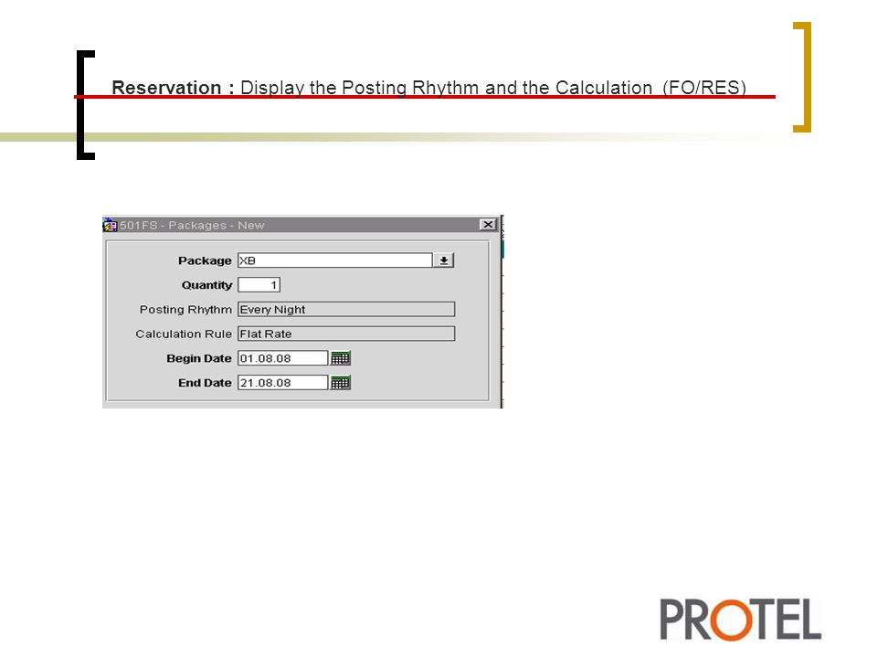 Reservation : Display the Posting Rhythm and the Calculation (FO/RES)