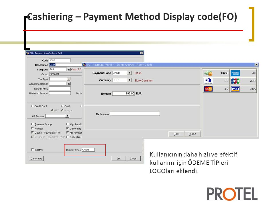 Cashiering – Payment Method Display code(FO)