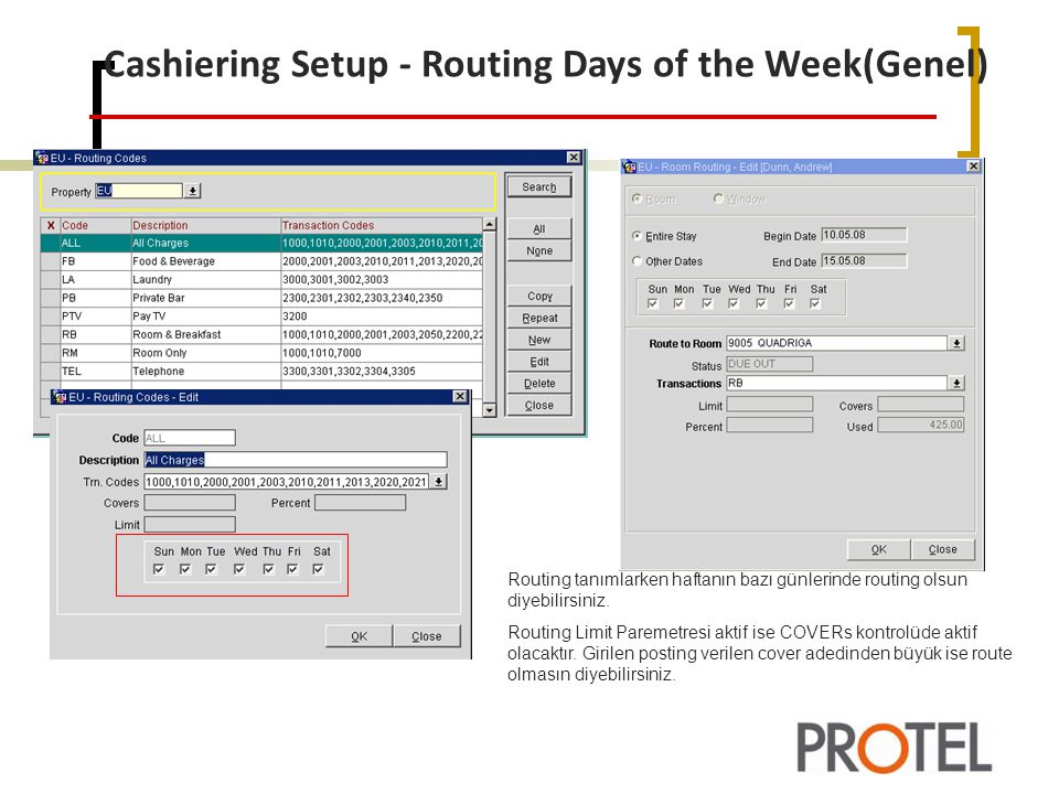 Cashiering Setup - Routing Days of the Week(Genel)