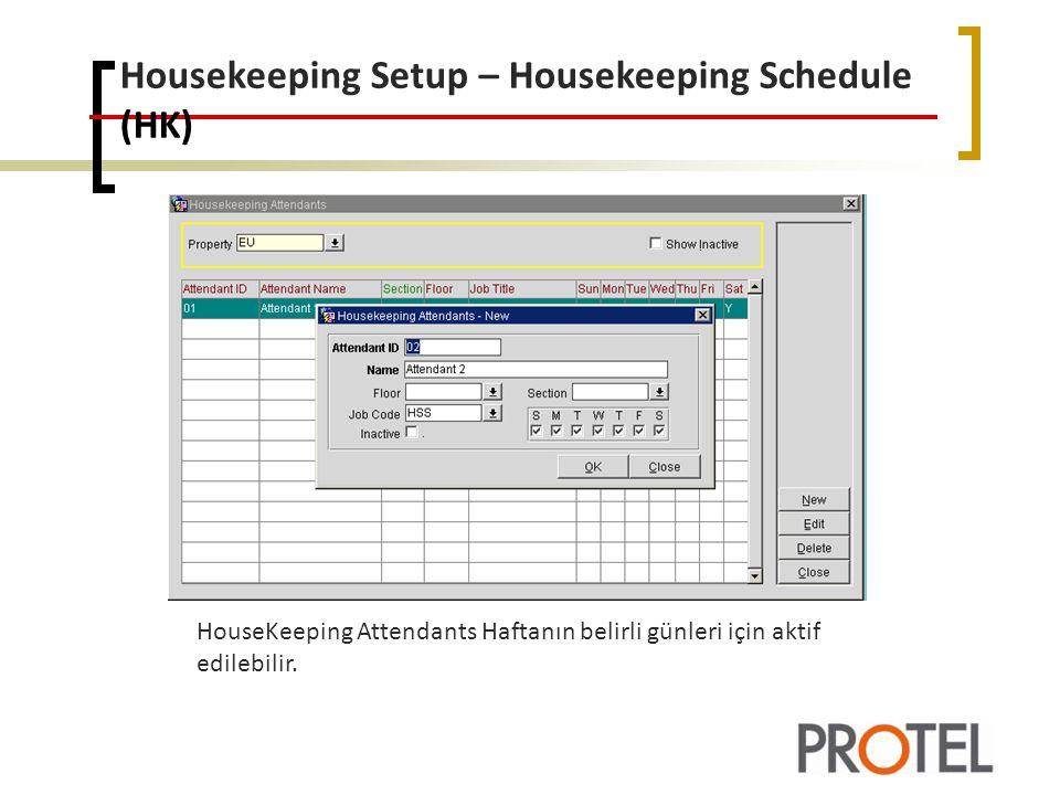 Housekeeping Setup – Housekeeping Schedule (HK)