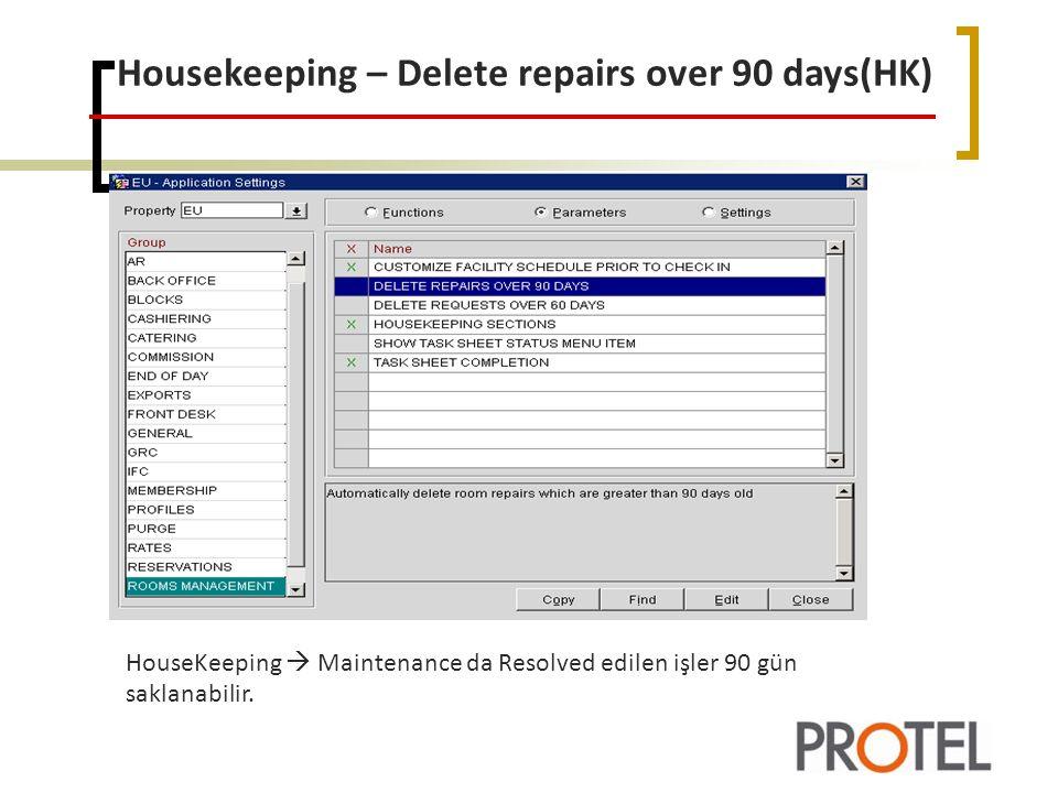 Housekeeping – Delete repairs over 90 days(HK)
