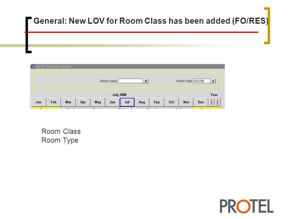 General: New LOV for Room Class has been added (FO/RES)