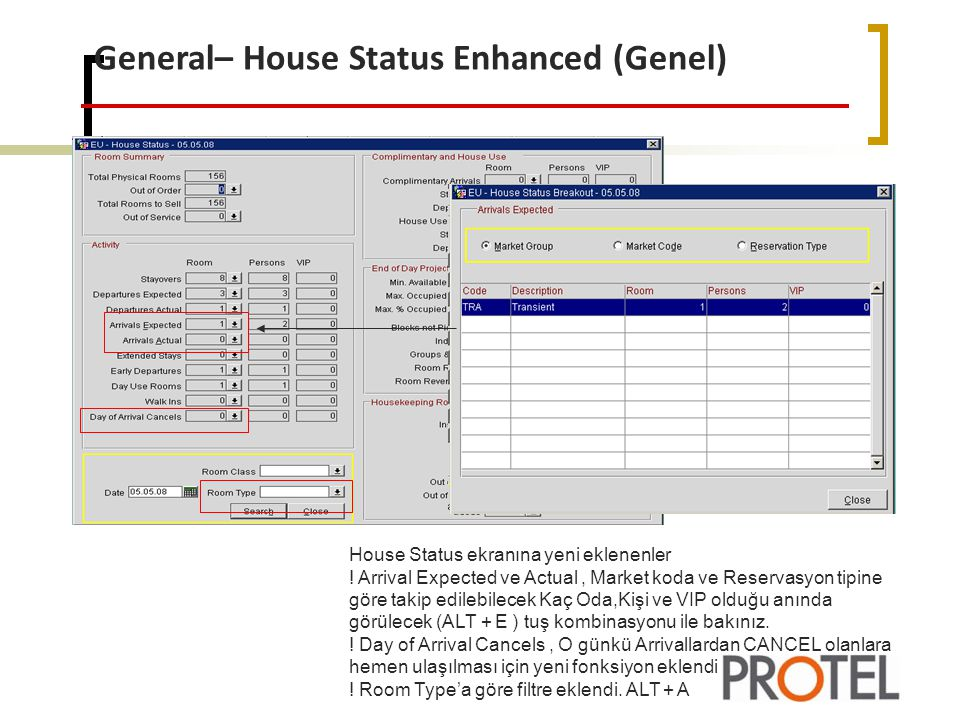General– House Status Enhanced (Genel)