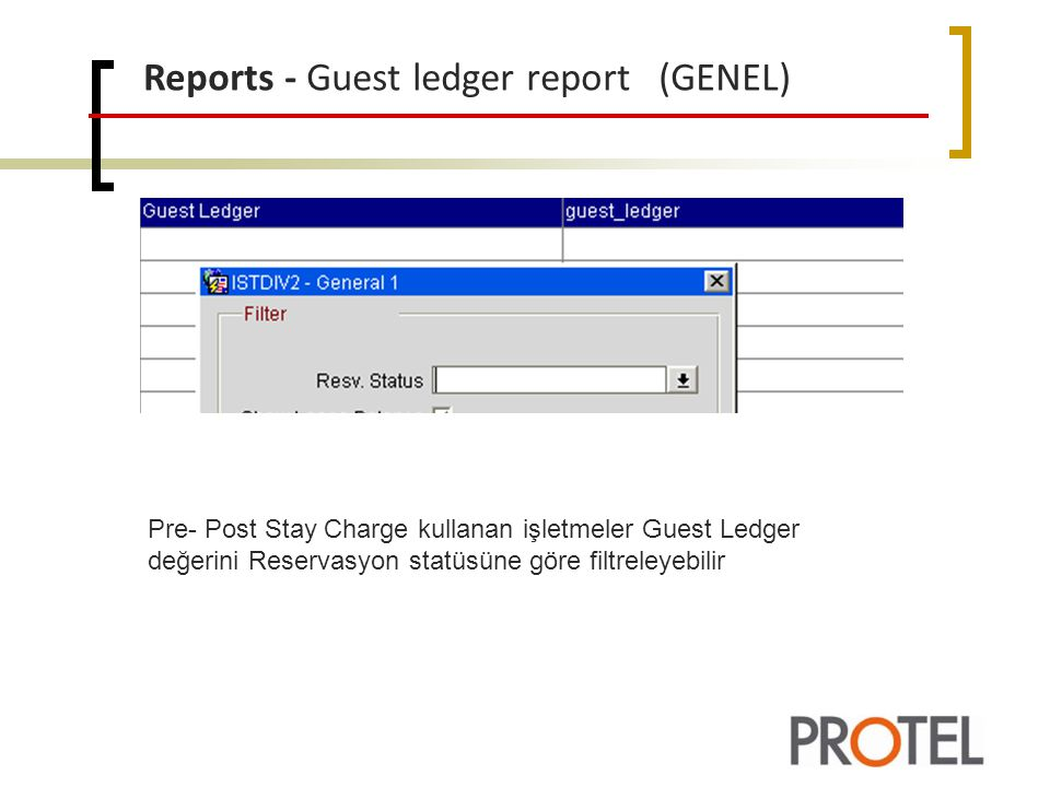 Reports - Guest ledger report (GENEL)