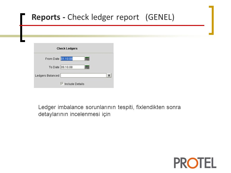 Reports - Check ledger report (GENEL)
