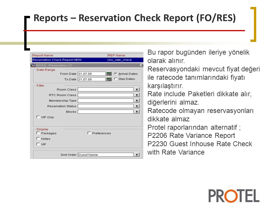 Reports – Reservation Check Report (FO/RES)