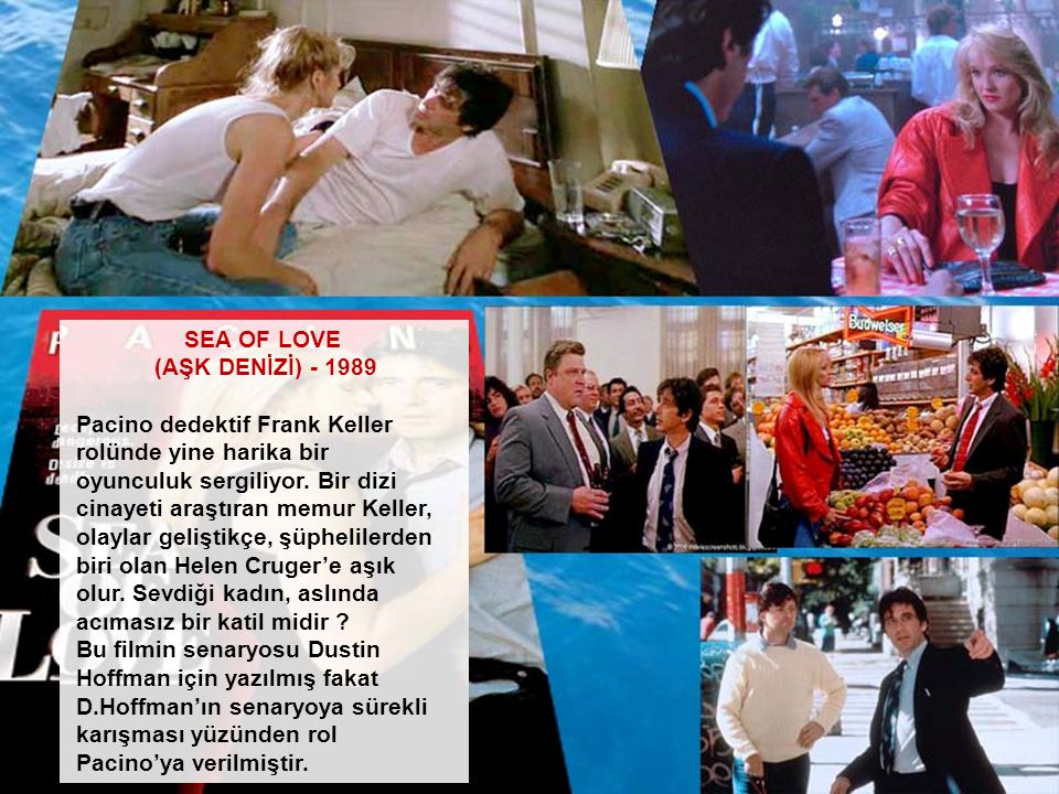 SEA OF LOVE (AŞK DENİZİ) - 1989.
