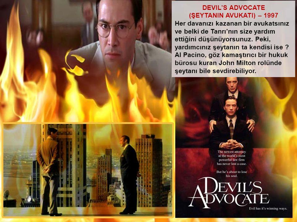 DEVIL'S ADVOCATE (ŞEYTANIN AVUKATI) – 1997.