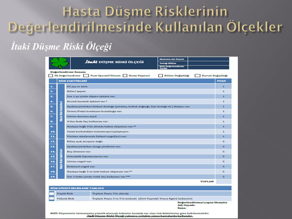Hasta Düşme Risklerinin Değerlendirilmesinde Kullanılan Ölçekler