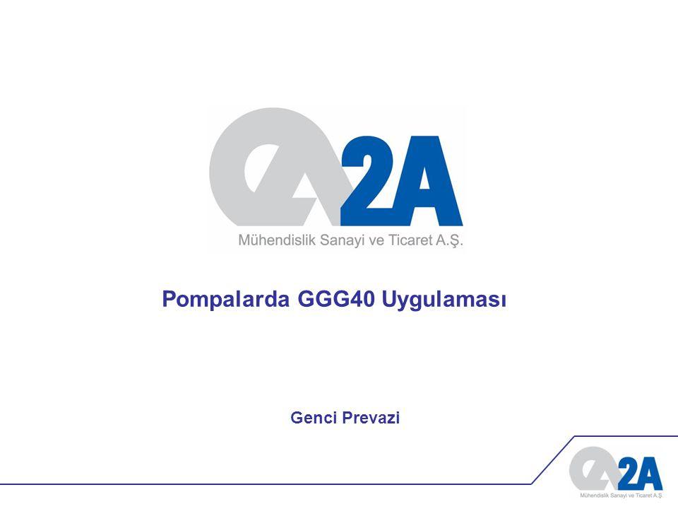 Pompalarda GGG40 Uygulaması